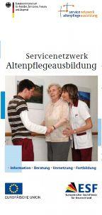 BMFSJ_Flyer - Servicenetzwerk Altenpflegeausbildung (c) bmfsfj.de