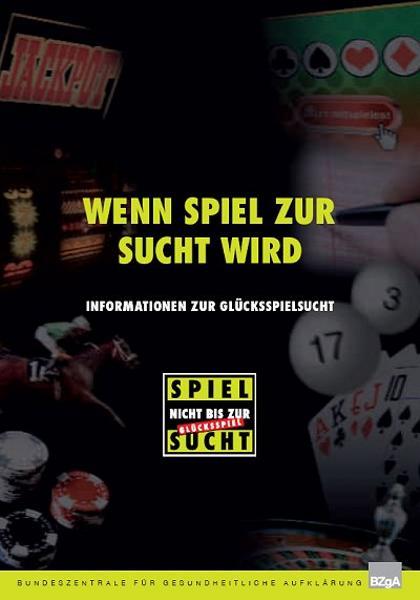 BZGA - Wenn Spiel zur Sucht wird (c) bzga.de