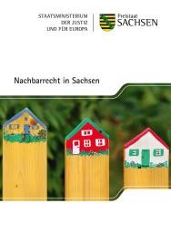 Sächsisches Staatsministerium - Nachbarschaftsrecht in Sachsen