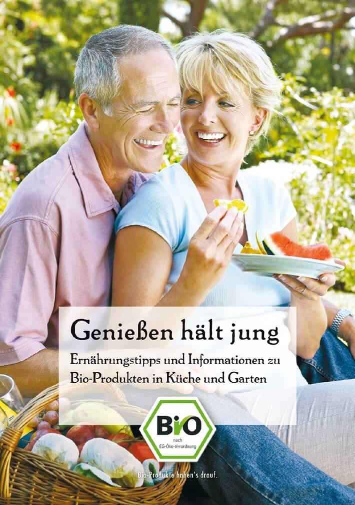 Genießen hält jung - Broschüre vom Ökolandbau