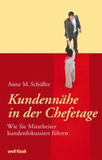 Buchcover Kundennähe in der Chefetage (c) anneschueller.de