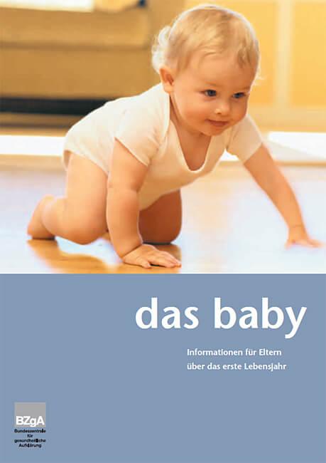 BZGA - Das Baby - Ein Leitfaden für Eltern (c) bzga.de
