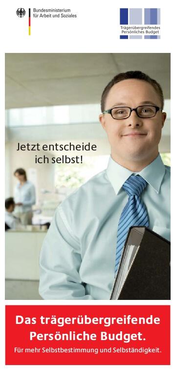 BMAS -  Das trägerübergreifende persönliche Budget (c) bmas.de