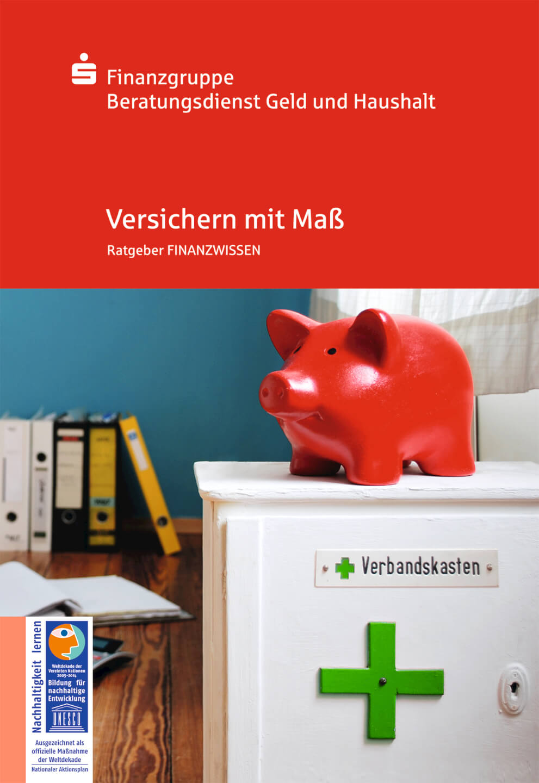 Geld und Haushalt - Versichern mit Maß