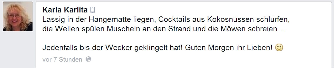 Start in den Tag | Facebook Status von @Karla Karlita