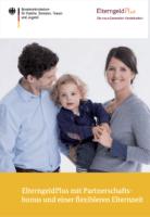 Elterngeldplus – Alles was Sie wissen müssen, inkl. Download und Rechenbeispielen